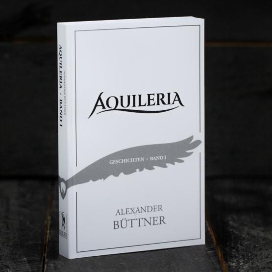 AQUILERIA Geschichten Band I Cover