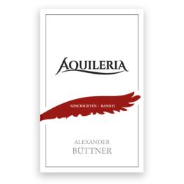Das Cover von AQUILERIA Geschichten Band II.